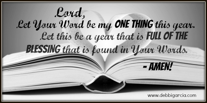 Lord, let Your Words be my one thing this year!